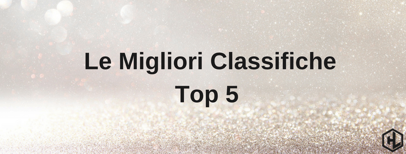Le Migliori Classifiche Top 5